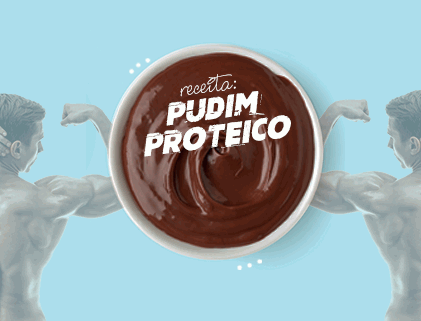 RECEITA PUDIM PROTEICO