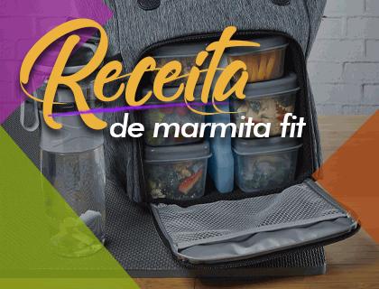 RECEITAS DELICIOSAS DE MARMITA FIT